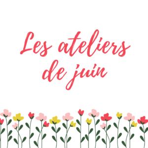ateliers cosmetique juin