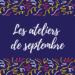 ateliers cosmétiques septembre